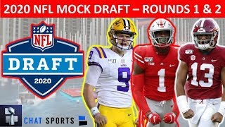 2020 NFL Mock Draft: 1st And 2nd Round Projections Ft. Joe Burrow, Chase Young & Tua Tagovailoa
