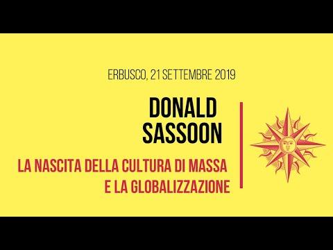 Donald Sassoon: La cultura di massa e La Globalizzazione