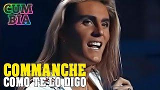 Como Te Lo Digo - Commanche (En Fantastico TV Cumbia)