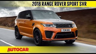 2018 Range Rover Sport SVR | First Drive Review...