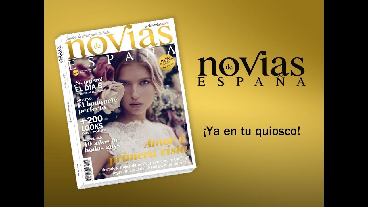 La revista novias de espa a 45 ya en tu quiosco youtube for Revista primicias ya hoy