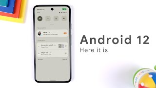 Android 12 - Everything you need to know!