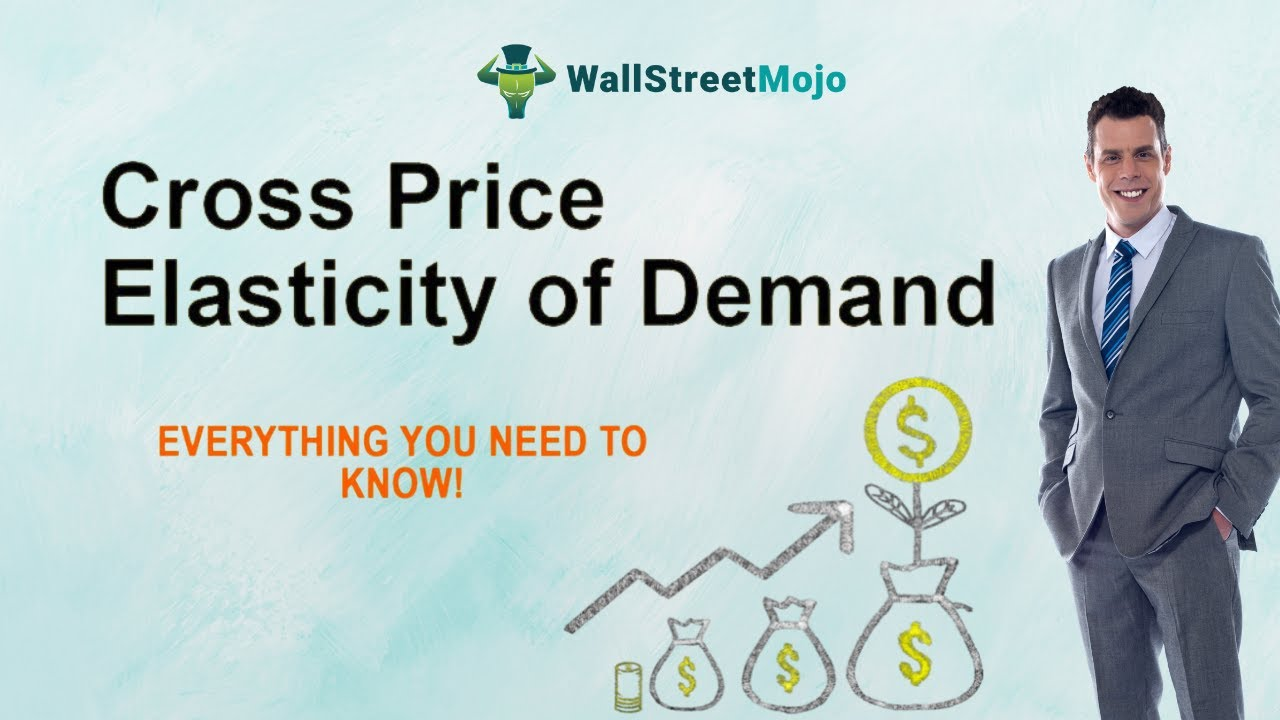 Cross Price Elasticity Of Demand Definition Calculation With