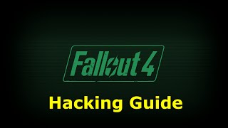 Fallout 4 Hacking Terminal Guide/How To Hack In Fallout 4