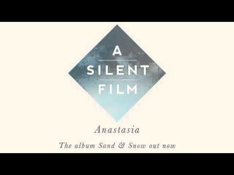 Клип A Silent Film - Anastasia