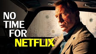 """Why the 007 James Bond """"No Time To Die"""" sale to Netflix and Apple fell apart … for NOW."""