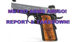 METRO ARMS AMERICAN CLASSIC AMIGO REPORT & TAKEDOWN! AFFORDABLE COMPACT 1911!