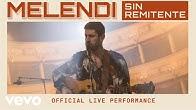 Melendi - Sin Remitente - Official Live Performance | Vevo