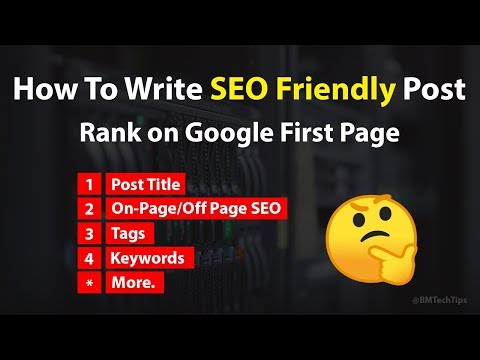 How To Write SEO Friendly Post - Rank Fast on Google in 2019 - 동영상