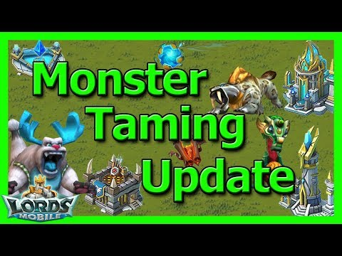 Monster Taming - Explanation & Opinion - Lords Mobile