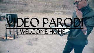 PARODI Welcome Home😂😂😂!