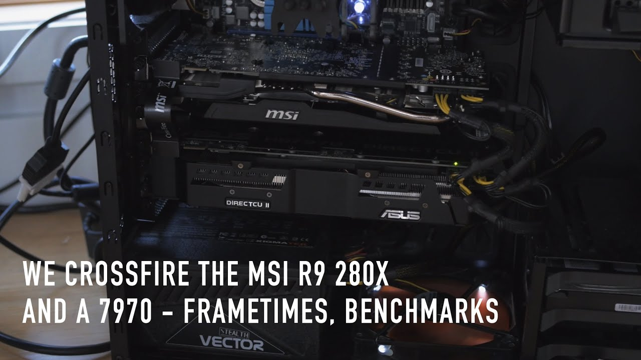 We Crossfire The MSI R9 280X With a 7970 - Frametimes, Benchmarks,  Discussion