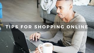 TIPS FOR SHOPPING ONLINE FOR FASHION TO SAVE MONEY & GET WHAT YOU WANT
