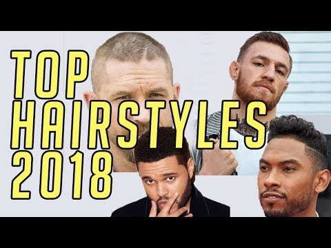 Top 6 Hairstyles of 2018    Men's Hair Styling    Gent's Lounge 2018