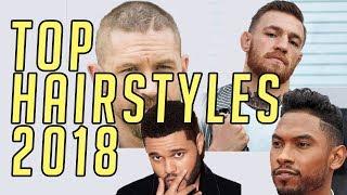 Top 6 Hairstyles of 2018    Men