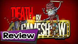 Death by GameShow Review