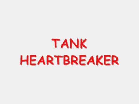 TANKHEARTBREAKER