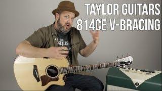 Taylor Guitars 814ce V-class Bracing Guitar Demo