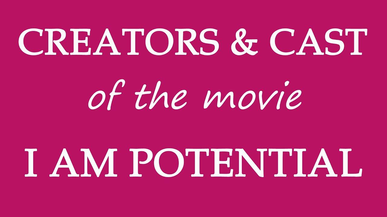 Download I Am Potential (2015) Movie Cast Information