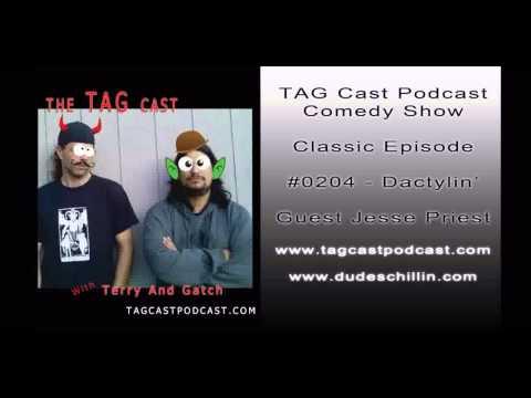 TAG Cast Classic Episode 0204 Dactylin' - guest Jesse Priest
