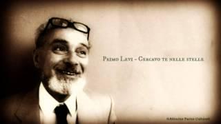 Primo Levi - Cercavo te nelle stelle - Lettura di Giancarlo Cattaneo (Full HD)