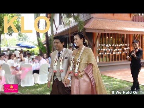 If we hold on together วงดนตรีงานแต่งงาน KLO - เพลงสากลงานแต่ง สวน outdoor เรือนไทย