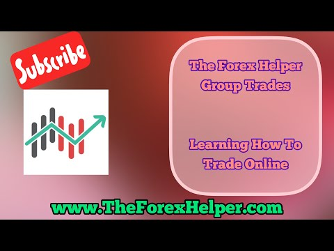The Forex Helper Group Trades update for January 2018