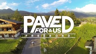 """""""Paved For Us"""" Full Film By Freebord Mfg."""