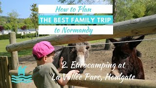 La Vallée Parc, Normandy - Eurocamp Family Holiday Review