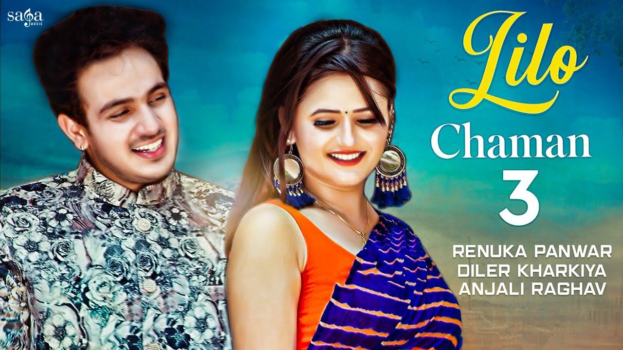 Lilo Chaman 3 - Diler Kharkiya, Anjali Raghav | Renuka Panwar | True Love Story | Haryanvi Song 2020