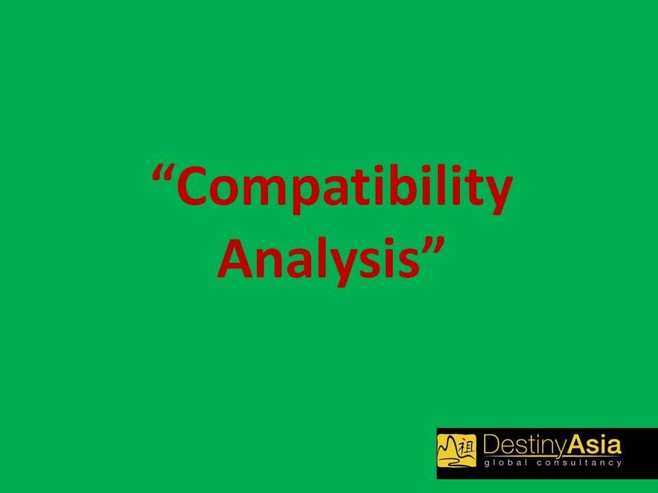 Ba Zi (八字命理学) - Compatibility Analysis by Master Jo Ching