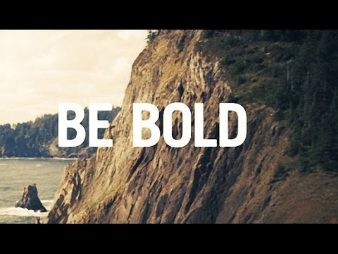 Be Bold, Be Strong (With Lyrics) - Praise Song