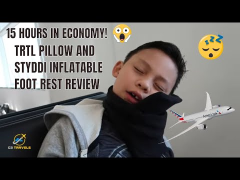 Tips For Surviving 15 Hours In Economy Class!  Trtl Pillow, Styddi Inflatable Foot Rest And More!