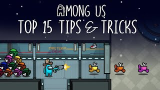 Top 15 Tips & Tricks in Among Us | Ultimate Guide To Become a Pro #5