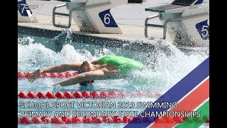 🔴2019 School Sport Victoria Swimming Primary and Secondary State Championships // SSVtv