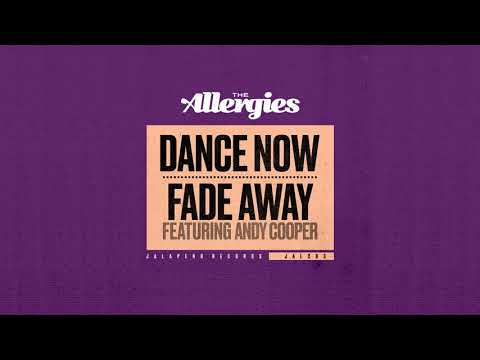 The Allergies - Fade Away (feat. Andy Cooper) Mp3