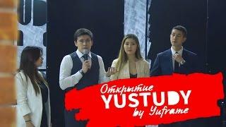 ОТКРЫТИЕ YUSTUDY | Образовательный центр В Алматы