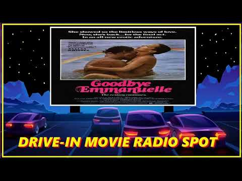 Download DRIVE-IN MOVIE RADIO SPOT - GOODBYE EMMANUELLE (1977)