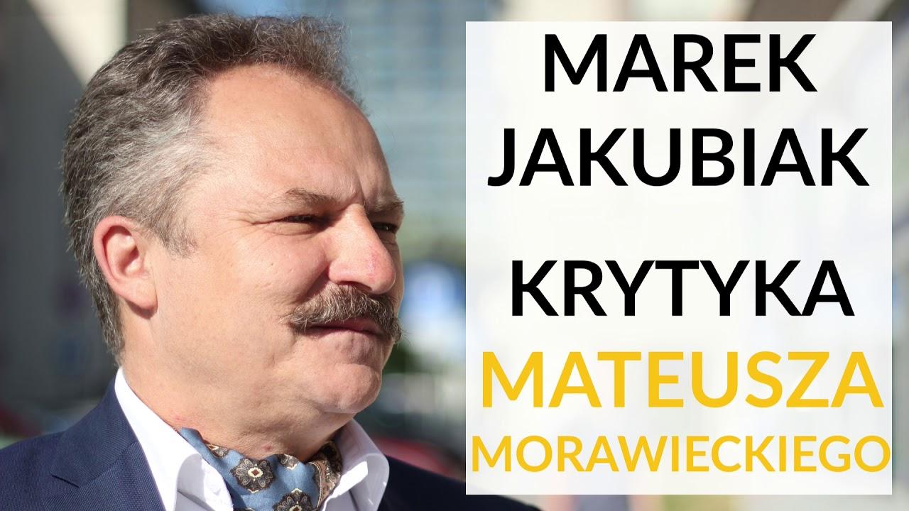 """Jakubiak: Morawiecki powinien przestrzegać żelaznej zasady: """"Nie przeszkadzać obywatelowi"""""""