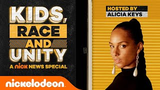 Nick News Presents: Kids, Race, and Unity | Hosted By Alicia Keys
