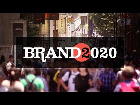 Brand 2020: Episode 01 - Nation Brand Japan