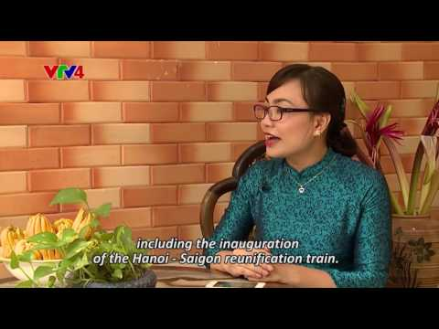 Hanoi Chronicle - Episode 2: Hanoi Railway Station bringing back memories of the old days