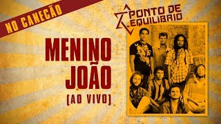 Ponto De Equilibrio  Menino Joao... @ www.OfficialVideos.Net