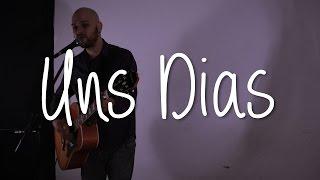 Uns Dias - Os Paralamas do Sucesso (Juan Gonzalez cover)