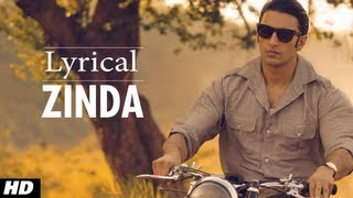 Zinda Lootera Full Song With lyrics | Ranveer Singh, Sonakshi Sinha