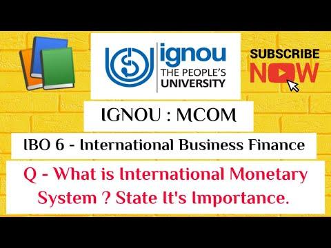 IBO -6 Unit -1 International Monetary System & it's Importance