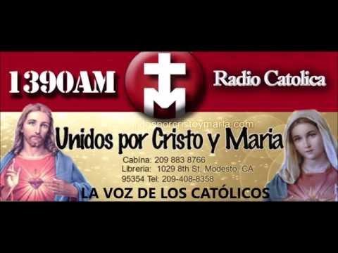 1390 AM Y 105.7 FM  LA VOZ DE LOS CATÓLICOS     Modesto, CA
