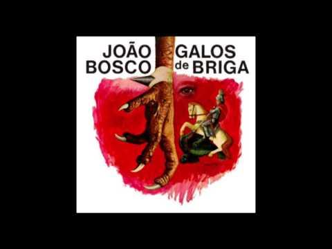 João Bosco - Galos de Briga (1976) FULL ALBUM
