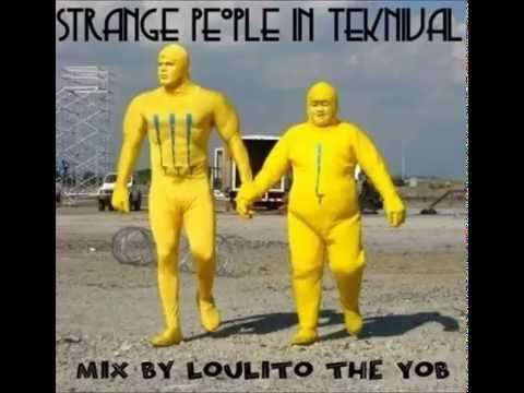 """Strange people in teknival"" - May 2012 - Mix By Loulito The Yob - Epsylonn Squad"