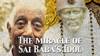 The Miraculous Obtaining of Sai Baba's Idol